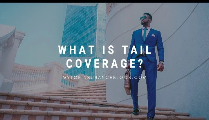 what is tail coverage?