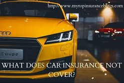 what does car insurance not cover