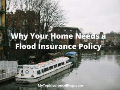 Why Your Home Needs a Flood Insurance Policy