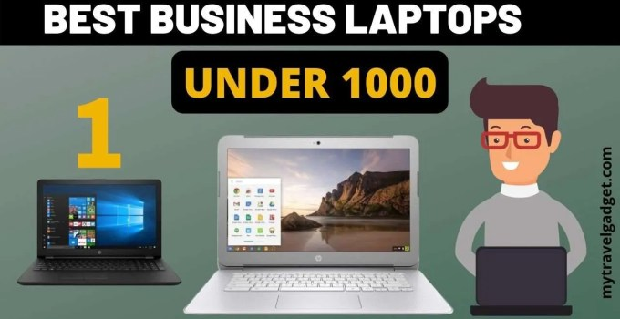 best business laptops under 1000