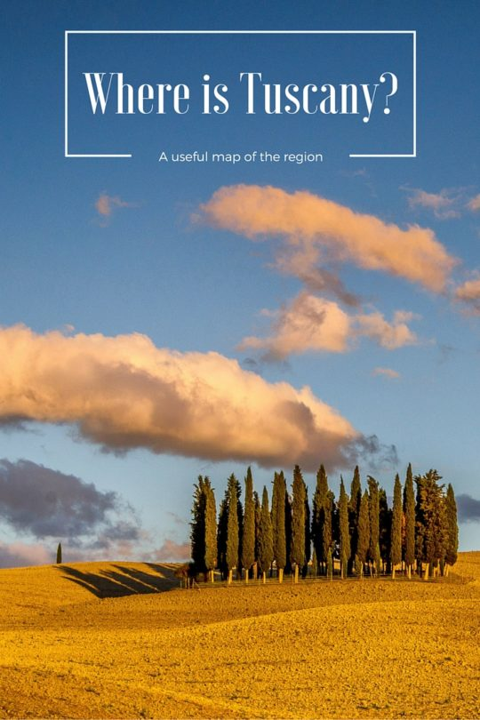 Where is Tuscany, a useful map of the region
