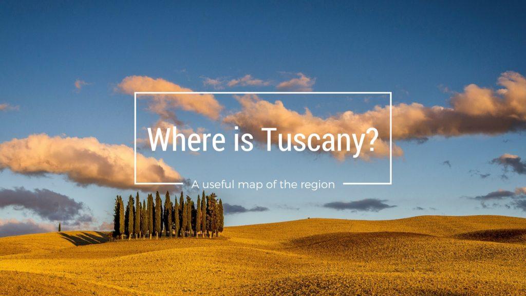 Where is Tuscany