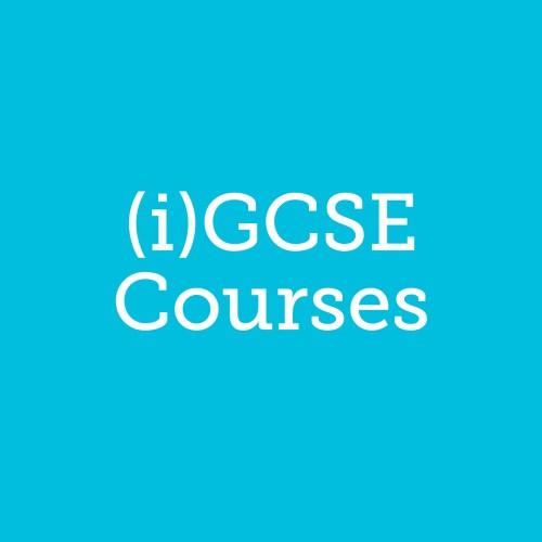 (i)GCSE Courses