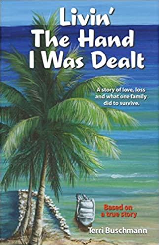 Link to Amazon page for Terri Buschmann's memoir, Livin' the Hand I Was Dealt