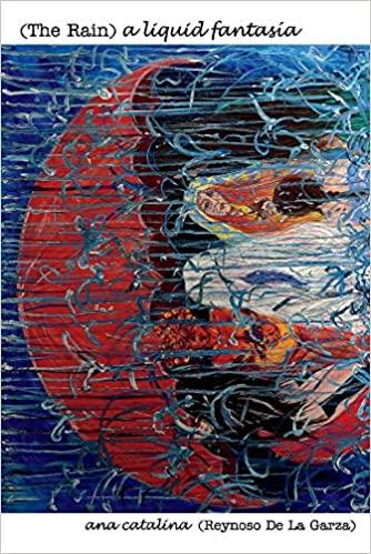 Link to Amazon page for Ana Reynoso's novel, The Rain