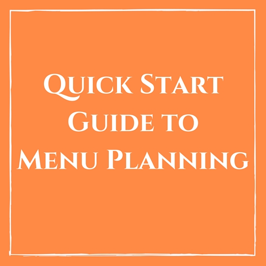 Quick Start Guide to Meal Planning