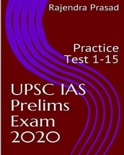 UPSC IAS Prelims Exam 2020 Test 1-15