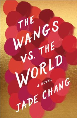 The Wangs vs. the World book cover