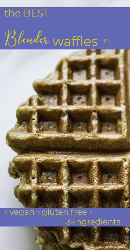 Best Vegan Gluten Free Blender Waffles #myvegetarianfamily