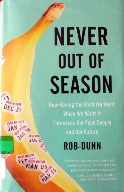 never out of season by rob dunn book review