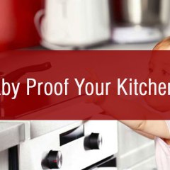 Top Tips To Baby Proof Your Kitchen