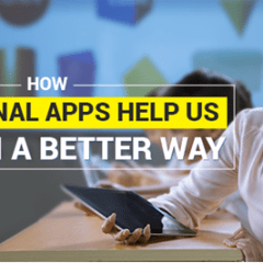 How Educational Apps Help Us Learn In A Better Way