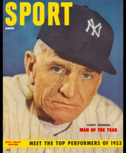 Casey Stengel, SPORT magazine March 1954