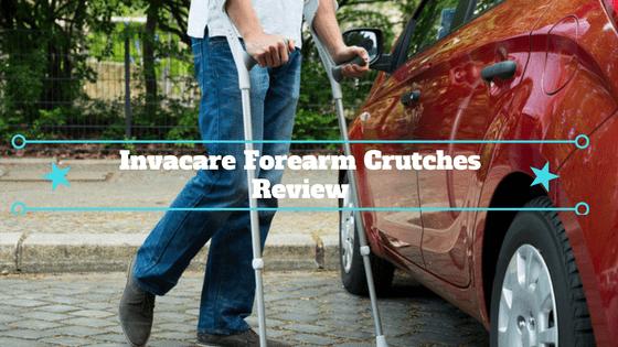 Invacare Forearm Crutches Review
