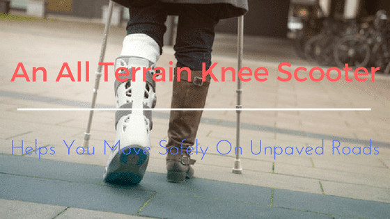 All Terrain KneeRover Steerable Knee Scooter Review