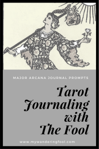 The Fool Tarot Journal Prompts