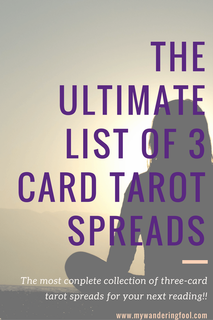 Three Card Spreads - The ultimate list of three card spread variations