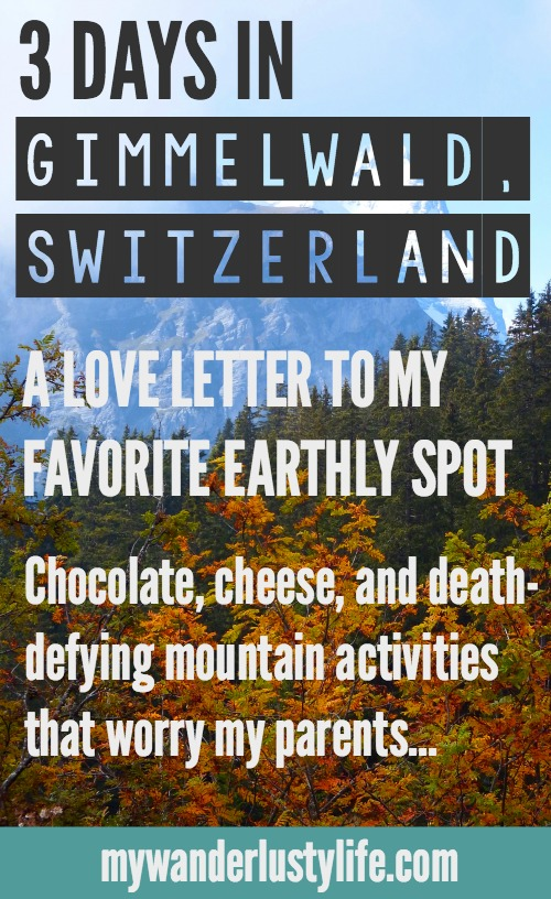 3 days in Gimmelwald, Switzerland, a love letter to my favorite earthly spot