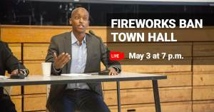 Fireworks Ban Town Hall with Councilmember Girmay Zahilay @ Online