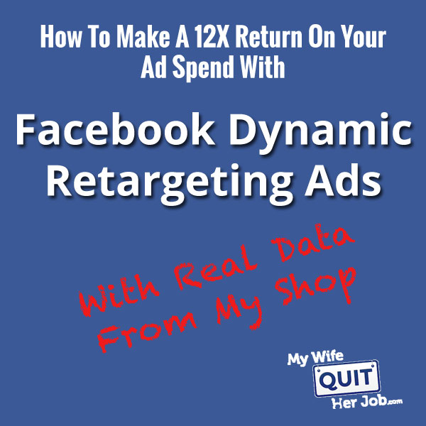 Fb Retargeting - How To Use Dynamic Product Advertisements To Generate A 12x Go back 1