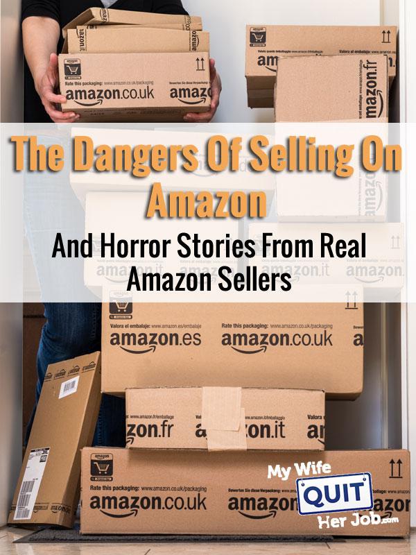 Les dangers de la vente sur Amazon et les histoires d'horreur de vrais vendeurs Amazon