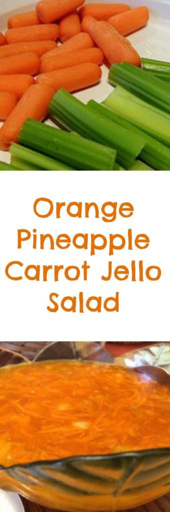PINTEREST Orange Pineapple carrot jello salad