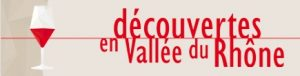 decouvertes en Vallee du Rhone