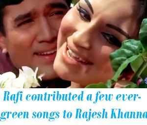 Rafi Rajesh Khanna Songs