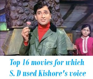 S. D Burman - Kishore Top Songs