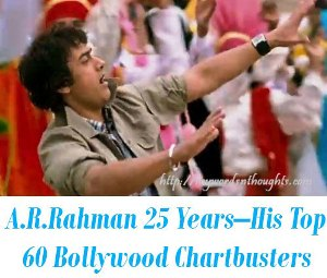 Top 60 Bollywood Chartbusters of Rahman