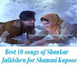 Shankar Jaikishen songs for Shammi Kapoor