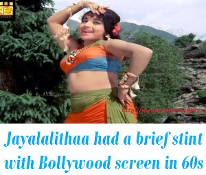 Jayalalithaa in Bollywood
