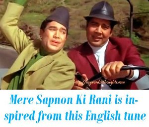 Mere Sapnon Ki Rani is inspired from