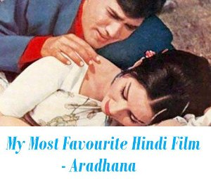 My Most Favourite Hindi Film