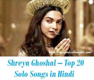 Shreya Ghoshal – Top 20 Solo Songs