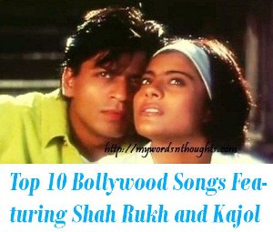 Shah Rukh Khan and Kajol movie songs