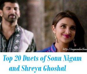 Top 20 Duets of Sonu Nigam and Shreya Ghoshal
