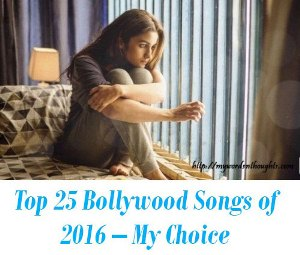 Top 25 Bollywood Songs of 2016