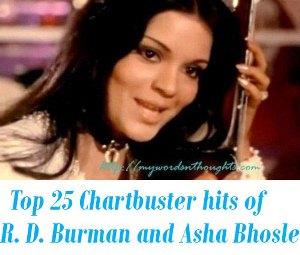R. D. Burman and Asha Bhosle hits