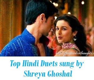 Hindi Duets sung by Shreya Ghoshal