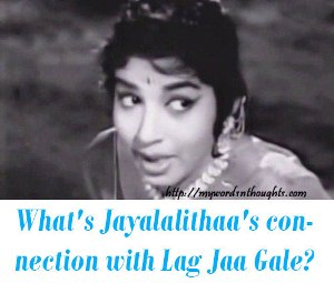 Jayalalithaa and woh kaun thi