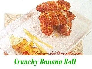 Crunchy Banana Roll