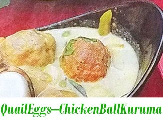 Quail Eggs – Chicken Ball Kuruma