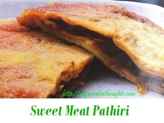 Sweet Meat Pathiri