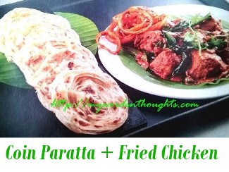 coin paratta  and masala fried chicken