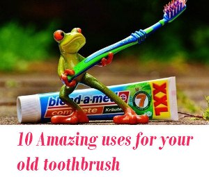 old toothbrush uses