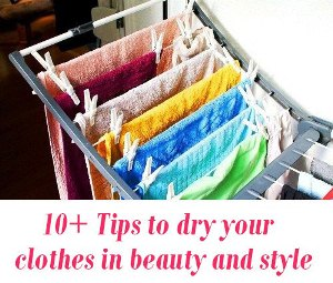 Tips to dry your clothes in beauty