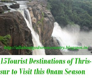 Tourist Destinations of Thrissur District to Visit during Onam