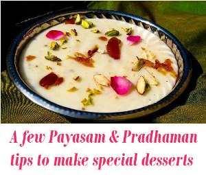 Payasam Pradhaman tips