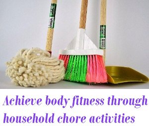 body fitness through household activities